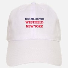 Trust Me, I'm from Westfield New York Baseball Baseball Cap