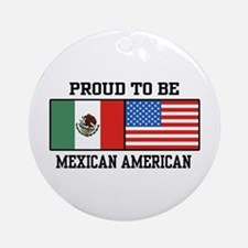 Proud Mexican American Ornament (Round)