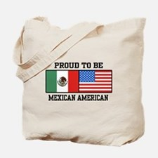 Proud Mexican American Tote Bag