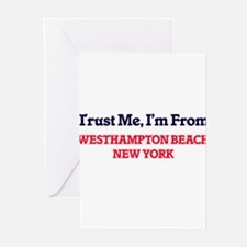 Trust Me, I'm from Westhampton Beac Greeting Cards