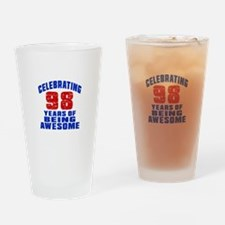 Celebrating 98 Years Of Being Aweso Drinking Glass