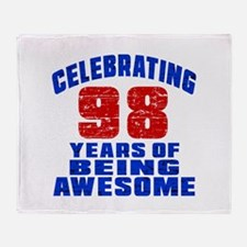 Celebrating 98 Years Of Being Awesom Throw Blanket