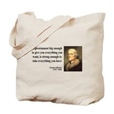 Thomas Jefferson Quote 1 Tote Bag