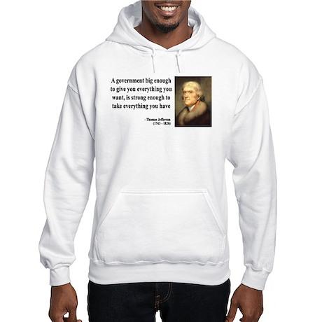 Thomas Jefferson Quote 1 Hooded Sweatshirt