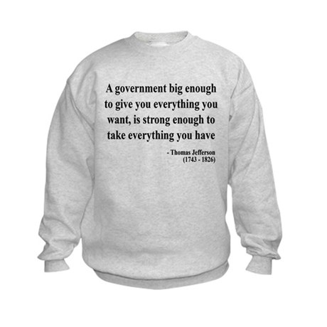 Thomas Jefferson Text 1 Kids Sweatshirt