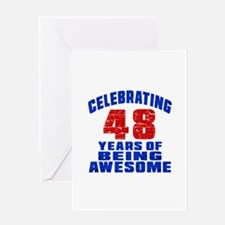 Celebrating 48 Years Of Being Awesom Greeting Card