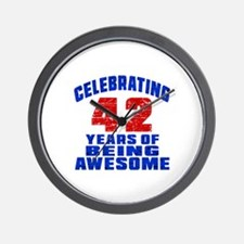 Celebrating 42 Years Of Being Awesome Wall Clock