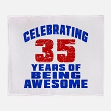 Celebrating 35 Years Of Being Awesom Throw Blanket