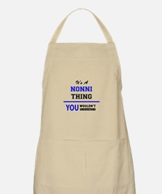 It's a NONNI thing, you wouldn't understand Apron