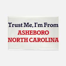 Trust Me, I'm from Asheboro North Carolina Magnets