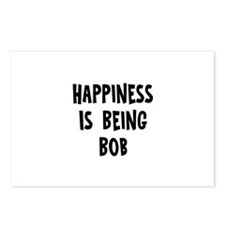 Happiness is being Bob   Postcards (Package of 8)