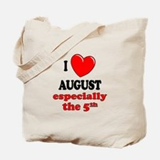 August 5th Tote Bag