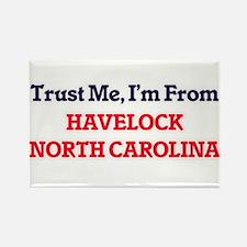 Trust Me, I'm from Havelock North Carolina Magnets
