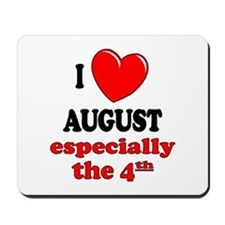August 4th Mousepad