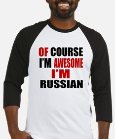 Of Course I Am Russian Baseball Jersey
