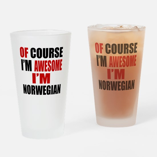 Of Course I Am Norwegian Drinking Glass