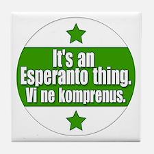 Esperanto Thing Tile Coaster