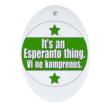 Esperanto Thing Oval Ornament