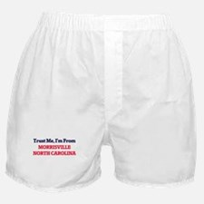 Trust Me, I'm from Morrisville North Boxer Shorts
