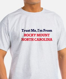 Trust Me, I'm from Rocky Mount North Carol T-Shirt