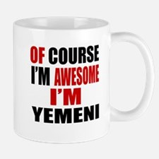 Of Course I Am Yemeni Mug
