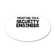 Trust Me, I'm A Security Engineer Wall Decal