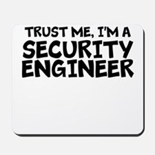 Trust Me, I'm A Security Engineer Mousepad