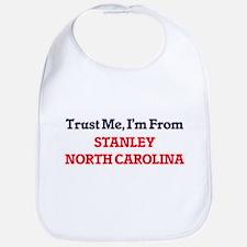 Trust Me, I'm from Stanley North Carolina Bib