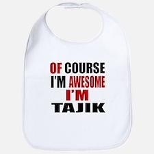 Of Course I Am Tajik Bib