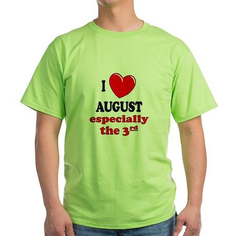 August 3rd Green T-Shirt