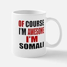 Of Course I Am Somali Mug
