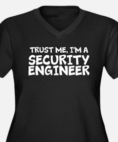 Trust Me, I'm A Security Engineer Plus Size T-