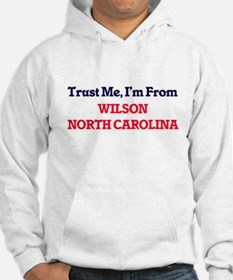 Trust Me, I'm from Wilson North Hoodie