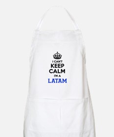 I can't keep calm Im LATAM Apron