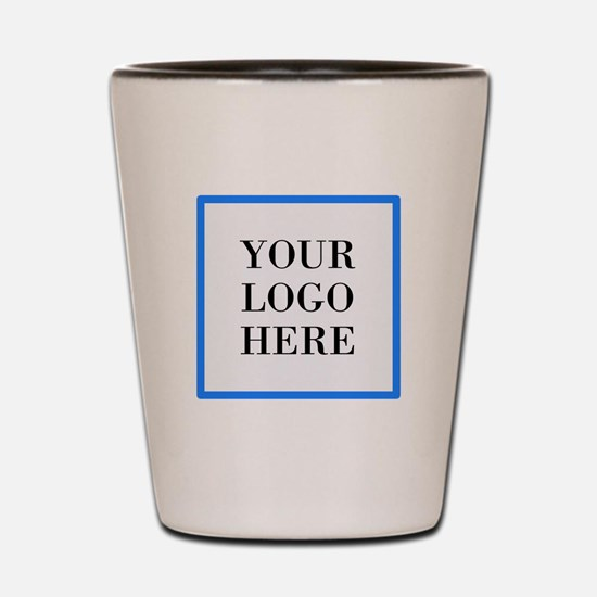 Your Logo Here Shot Glass