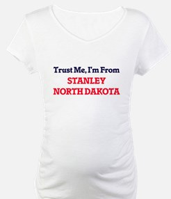Trust Me, I'm from Stanley North Shirt