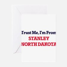 Trust Me, I'm from Stanley North Da Greeting Cards