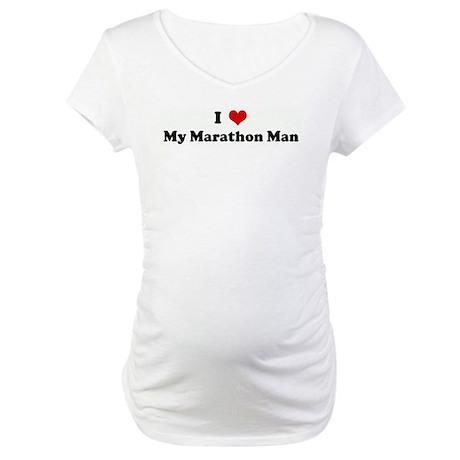 I Love My Marathon Man Maternity T-Shirt