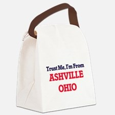 Trust Me, I'm from Ashville Ohio Canvas Lunch Bag