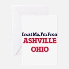 Trust Me, I'm from Ashville Ohio Greeting Cards