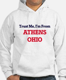 Trust Me, I'm from Athens Ohio Hoodie