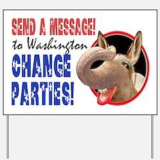 CHANGE PARTIES GDI Yard Sign