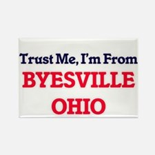 Trust Me, I'm from Byesville Ohio Magnets