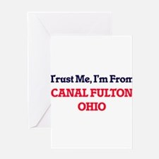 Trust Me, I'm from Canal Fulton Ohi Greeting Cards