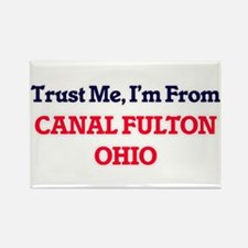 Trust Me, I'm from Canal Fulton Ohio Magnets