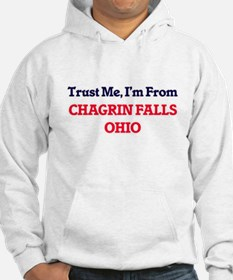 Trust Me, I'm from Chagrin Falls Hoodie