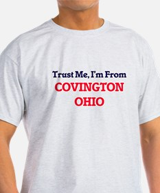 Trust Me, I'm from Covington Ohio T-Shirt