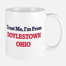 Trust Me, I'm from Doylestown Ohio Mugs