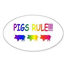 Pigs Rule Decal