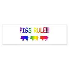 Pigs Rule Bumper Sticker